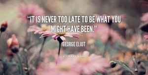 quote George Eliot george eliot late 35 png