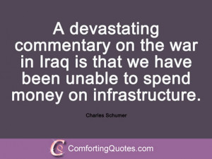 charles schumer quotations a devastating commentary on the war in iraq ...