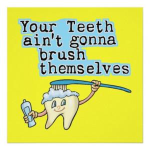 Funny Dentist Office Art Print