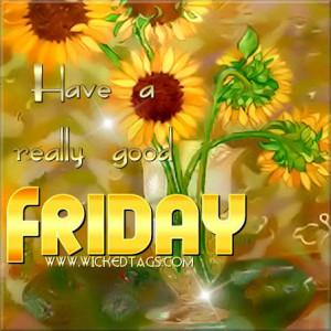 good morning happy friday quotes Good Morning & Happy Friday