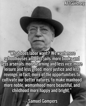 Samuel Gompers Quotes