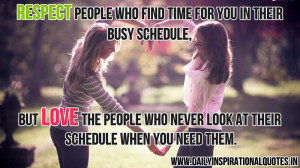 Respect People Who Find Time For You In Their Busy Schedule ...