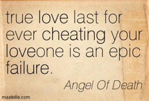 ... Last For Ever Cheating Your Loveone Is An Epic Failure - Angels Quote