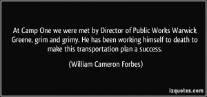 More William Cameron Forbes Quotes
