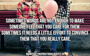 Sometimes Words Are Not Enough To M ake Someone Feell That You Care ...