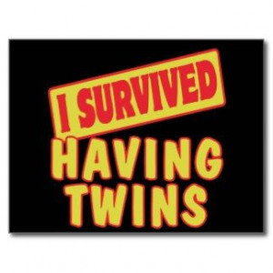 funny twin quotes | Funny Twin Sayings Postcards & Postcard Template ...