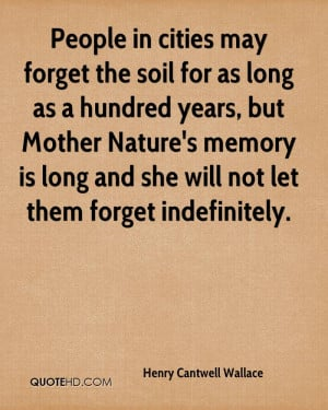 Henry Cantwell Wallace Nature Quotes
