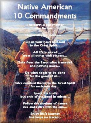The Native American Ten Commandments
