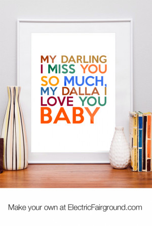 My-Darling-I-Miss-You-So-Much-My-DALLA-I-Love-You-Baby-Framed-Quote-44 ...