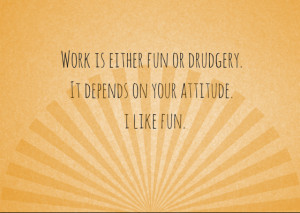 Workplace Quotes About Attitude Fun 3 safety quotes about the