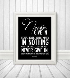 Winston Churchill quote - inspirational and motivational. Poster or ...