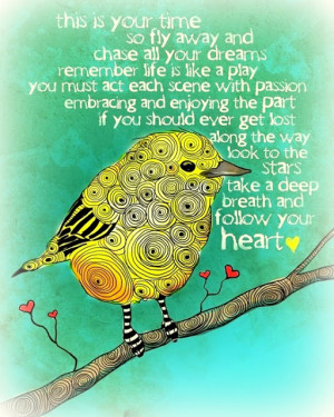 Quote of the Day - follow your heart