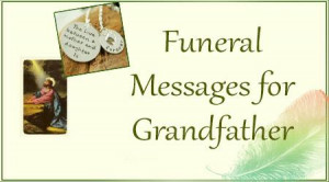 Funeral Messages for Grandfather