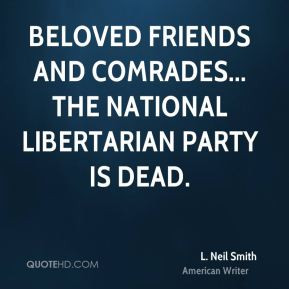 neil-smith-l-neil-smith-beloved-friends-and-comrades-the-national ...
