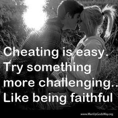 cheating is easy more unfaithful quotes amazing quotes bans rayban ...