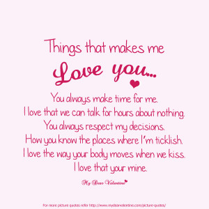 Love Quotes - Things that makes me