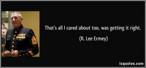 More R. Lee Ermey Quotes