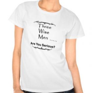 Wise Sayings Shirts