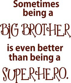 being a Big Brother-Vinyl Lettering decal wall art words quotes ...