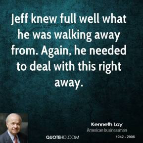 More Kenneth Lay Quotes