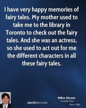 mike-myers-mike-myers-i-have-very-happy-memories-of-fairy-tales-my.jpg