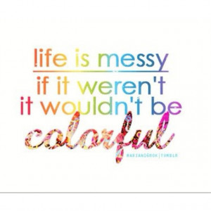 Related Pictures room not messy funny cute quote quotes about life