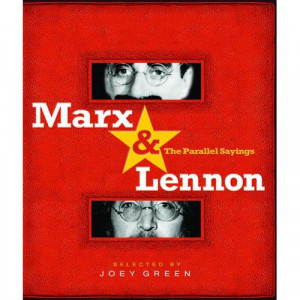 Marx & Lennon: The Parallel Sayings