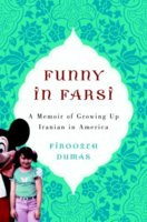 "Start by marking ""Funny in Farsi: A Memoir of Growing Up Iranian in ..."