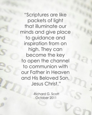 LDS Quote on Scripture Study y Richard G. Scott | Click to read my ...