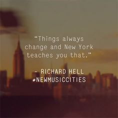 Richard Hell quote on New York. Dazed x AllSaints's New Music Cities ...