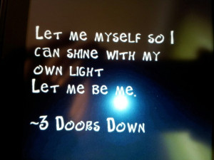 Doors Down; Let Me Be Me
