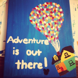canvas of the disney movie Up.Adventure Is Out There Canvas, Disney Up ...