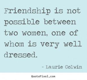 between quotes about friendship between men and women friendship man