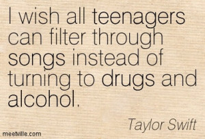 ... Through Songs Instead Of Turning To Drugs And Alcohol - Alcohol Quote
