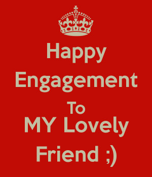 Happy Engagement To MY Lovely