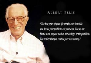 Albert Ellis... Love his theory!