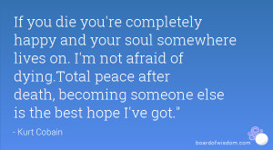 Quotes Peace After Death ~ The Best Death Quotes - Famous Only - 1 to ...
