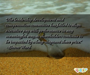 The leadership development and compensation committee has failed to ...
