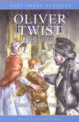 Oliver Twist (Fast Track Classics)