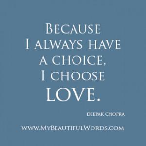 To Choose Love...