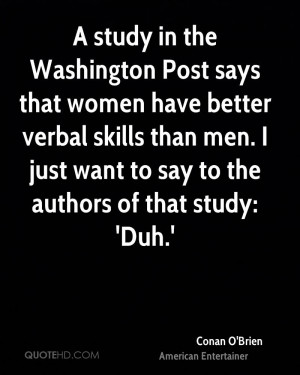 study in the Washington Post says that women have better verbal ...