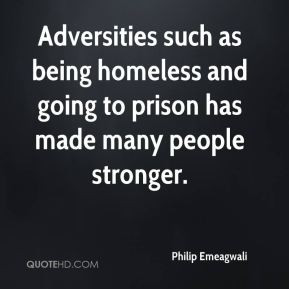 Philip Emeagwali - Adversities such as being homeless and going to ...