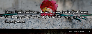 Cute Summer Quotes For Facebook Albums Where the party started