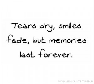 forever, last, life, memories, quotes, text, true, words