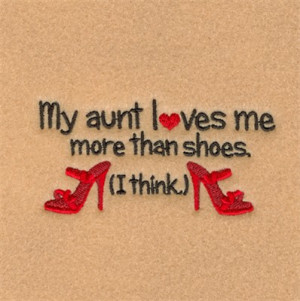 Aunt Sayings My aunt loves me embroidery