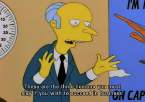 ... the simpsons simpsons family business success burns mr. burns slay