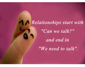 """Relationships Start With """"Can We Talk?""""…"""
