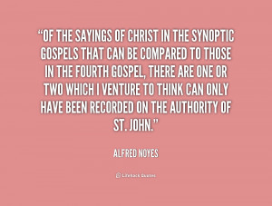 quote-Alfred-Noyes-of-the-sayings-of-christ-in-the-224198.png