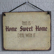 Home Sweet Home Deal With It Humor Funny Quote Saying Wood Sign Wall ...