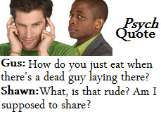Psych Quotes Shawn